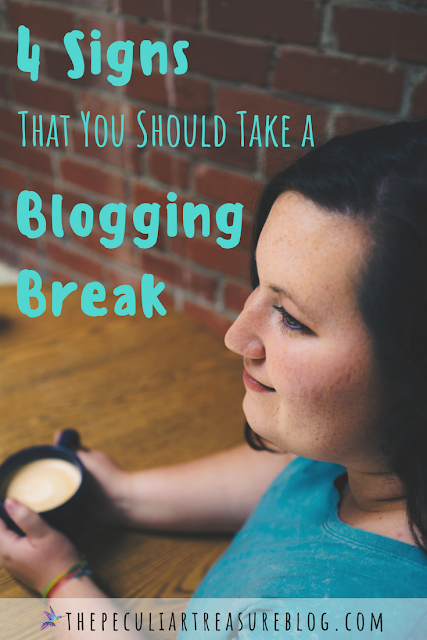 Should You Take a Blogging Break? Hear are 4 signs that might help you decide. #Blogging #entrepreneur