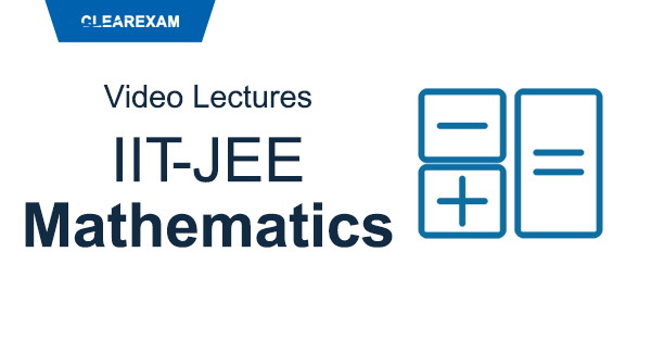IIT-JEE Mathematics Video Lectures