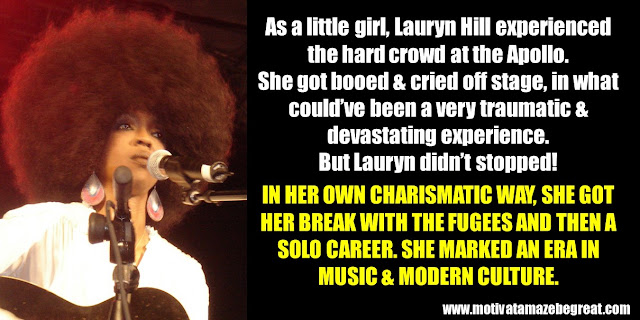63 Successful People Who Failed: Lauryn Hill, Apollo, hard crowd, booed and cried off stage, Fugees, solo career