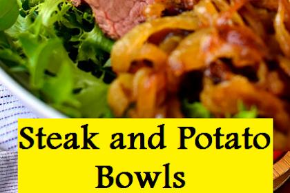 Steak and Potato Bowls