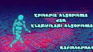 ✓ Kriteria Algoritma dan Klasifikasi Algoritma