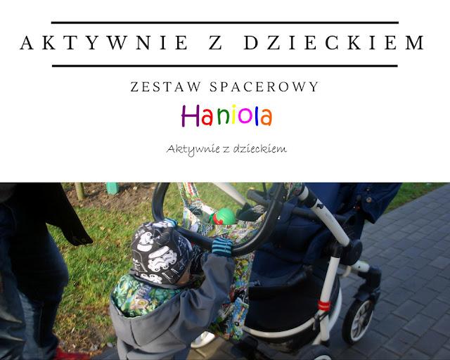 Aktywnie z dzieckiem - Zestaw spacerowy od Haniola