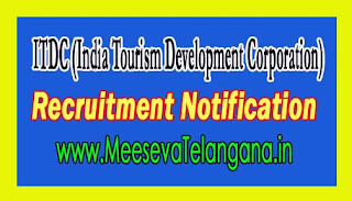 ITDC (India Tourism Development Corporation) Recruitment Notification 2016