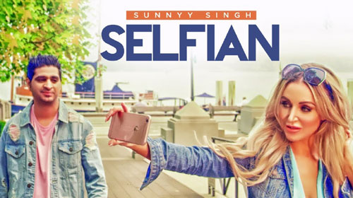 Selfian Lyrics - Sunnyy Singh