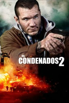 Os Condenados 2 Torrent – BluRay 720p/1080p Dual Áudio