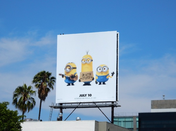 Minions I'm with stupid billboard