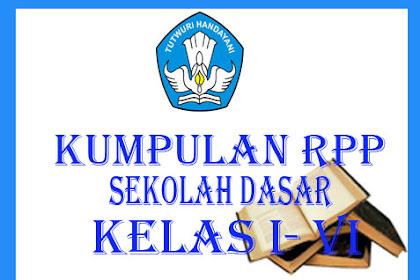 Contoh Kumpulan RPP KTSP Berkarakter Untuk SD Kelas I - VI