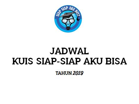 Jadwal Kuis Siap Siap Aku Bisa RTV Tahun 2019