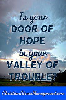Is your door of hope in your valley of trouble?