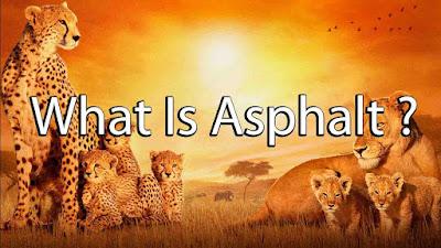 What Is Asphalt ?
