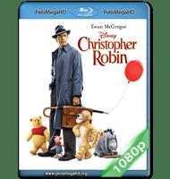 CHRISTOPHER ROBIN: UN REENCUENTRO INOLVIDABLE (2018) 1080P HD MKV ESPAÑOL LATINO