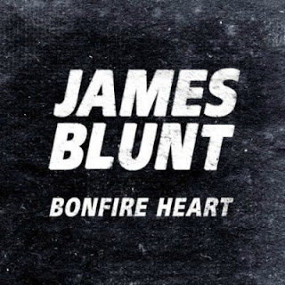 James Blunt - Bonfire Heart Lyrics