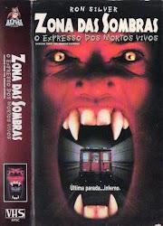 Zona das Sombras - O Expresso dos Mortos-Vivos 1996 VHSRip Legendado