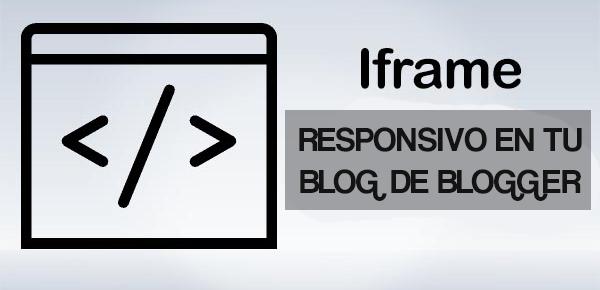 Iframe adaptable en blogger 2017