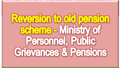 reversion-to-old-pension-scheme-guidelines