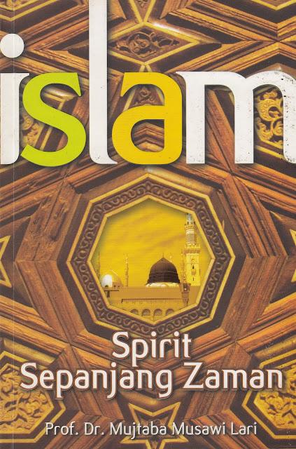"""Penyimpangan Syiah dalam Buku """"ISLAM: Spirit Sepanjang Zaman"""""""