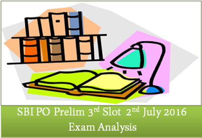 SBI PO Prelims Exam Analysis (Slot-III) 2nd July 2016
