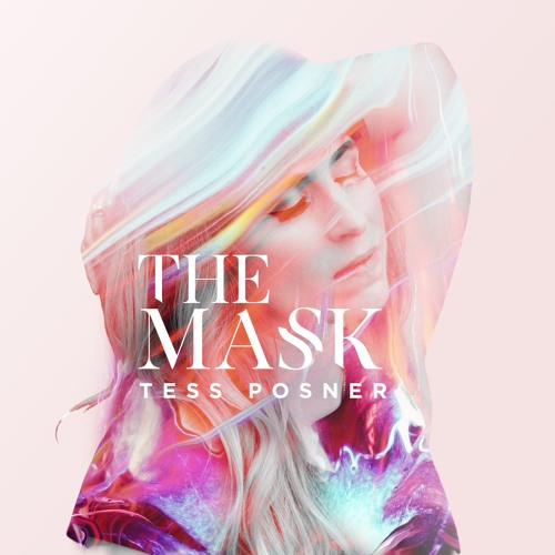 Tess Posner Unveils New Single 'The Mask'