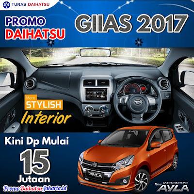 Promo Daihatsu GIIAS GAIKINDO 2017 - Paket Kredit New Ayla Dp 15 Jutaan Jakarta Timur