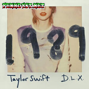 Taylor Swift - 1989 (Deluxe) 2014 Album cover