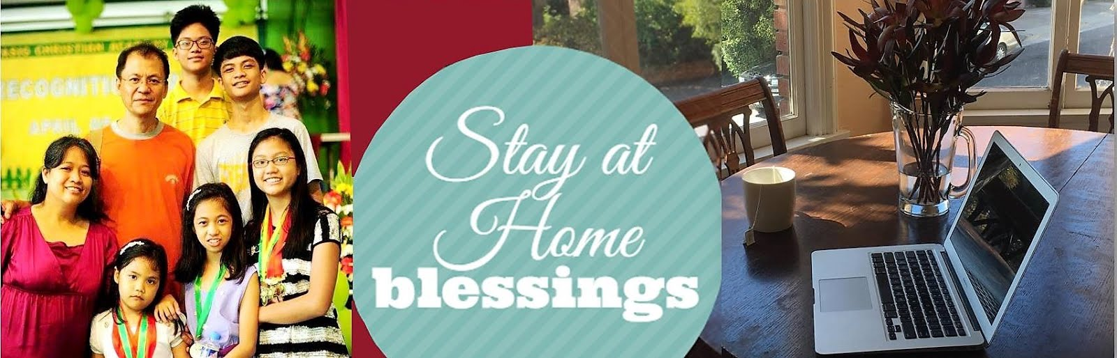 Stay at Home Blessings