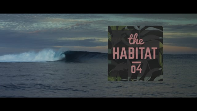 THE HABITAT EP04 CLOUDBREAK