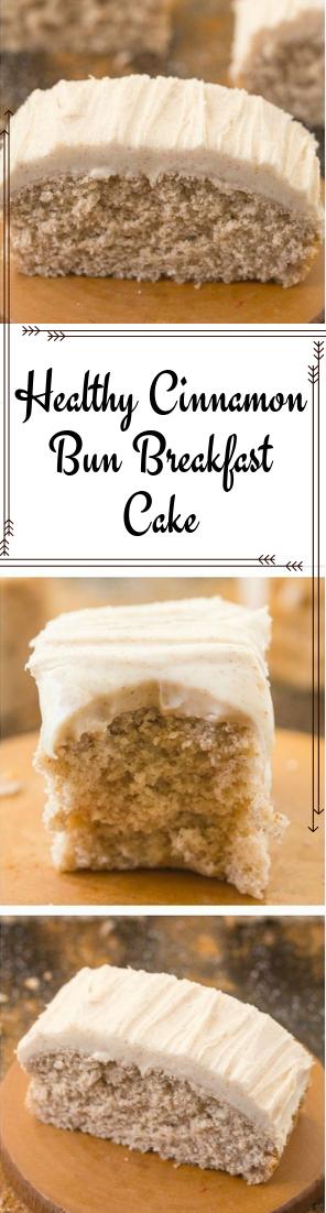 Healthy Cinnamon Bun Breakfast Cake #desserts #Cake