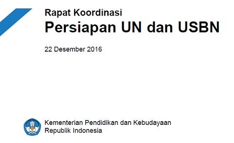 Jadwal Persiapan dan Pelaksanaan UN dan USBN 2017