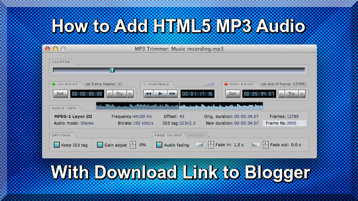 How to Add HTML5 MP3 Audio With Download Link to Blogger