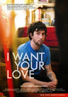 I want your love, film