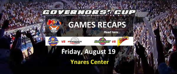 List of PBA Games Friday August 19, 2016 @ Ynares Center Antipolo