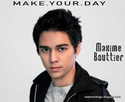 Maxime Bouttier - Make Your Day Lirik
