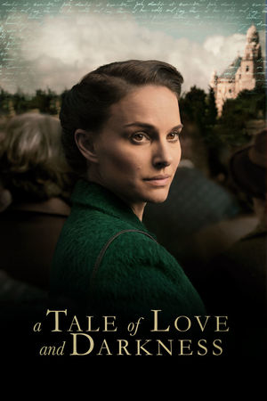 Poster A Tale of Love and Darkness 2015