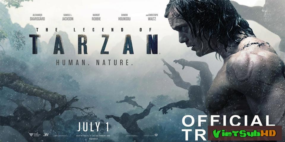 Phim Huyền Thoại Người Rừng VietSub HD | The Legend Of Tarzan 2016