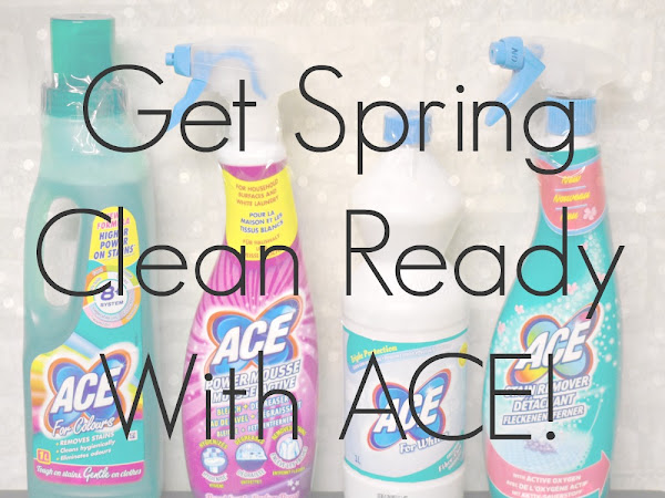 Get Spring Clean Ready With ACE {AD/Review}