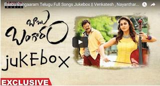 Baabu Bangaaram Telugu Full Songs Jukebox  Venkatesh , Nayanthara, Maruthi, Ghibran