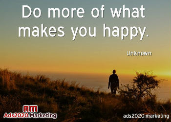 Do-more-of-what-makes-you-happy-play-it-up-email-marketing-350x250