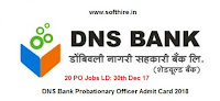 DNS Bank Probationary Officer Admit Card