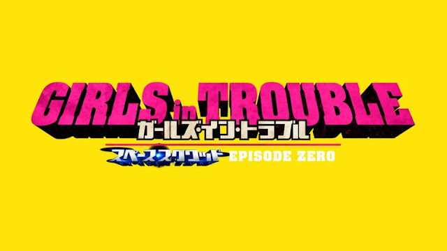 Girls in Trouble Episode 0