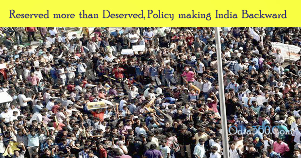 Reserved more than Deserved: Policy making India Backward