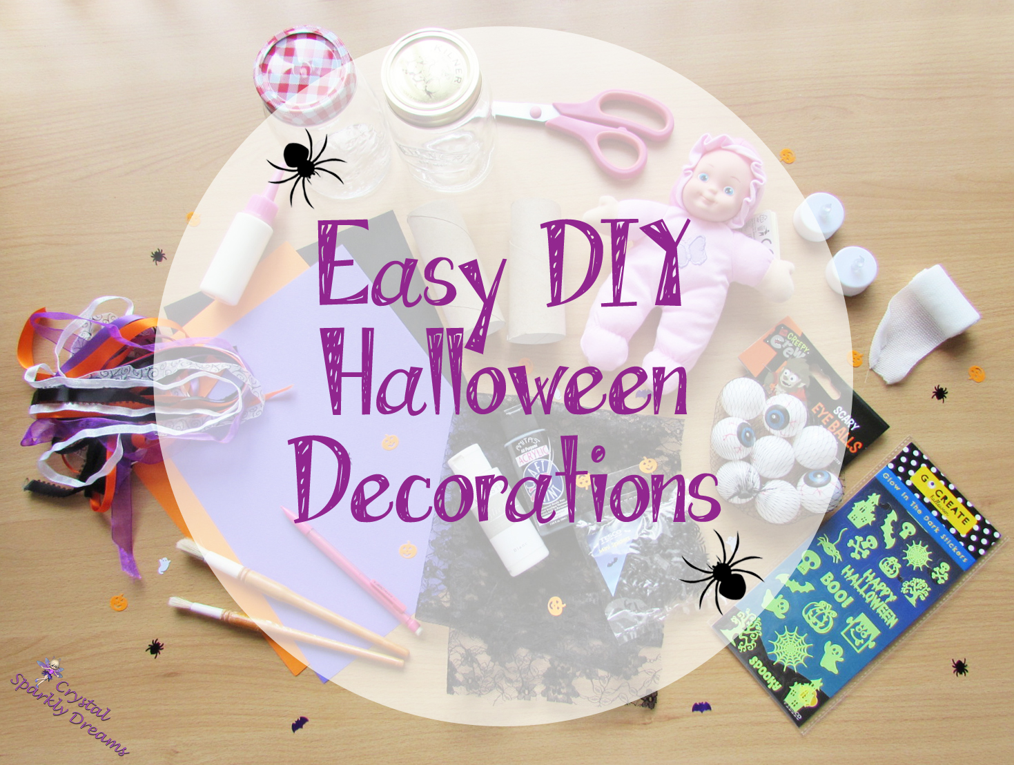 Crystal Sparkly Dreams Easy Diy Halloween Decorations