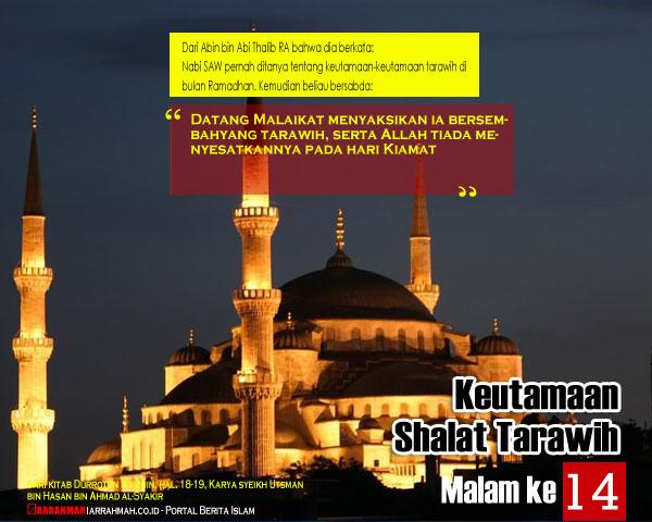 Keutamaan Sholat Tarawih Malam Keempatbelas Ramadhan