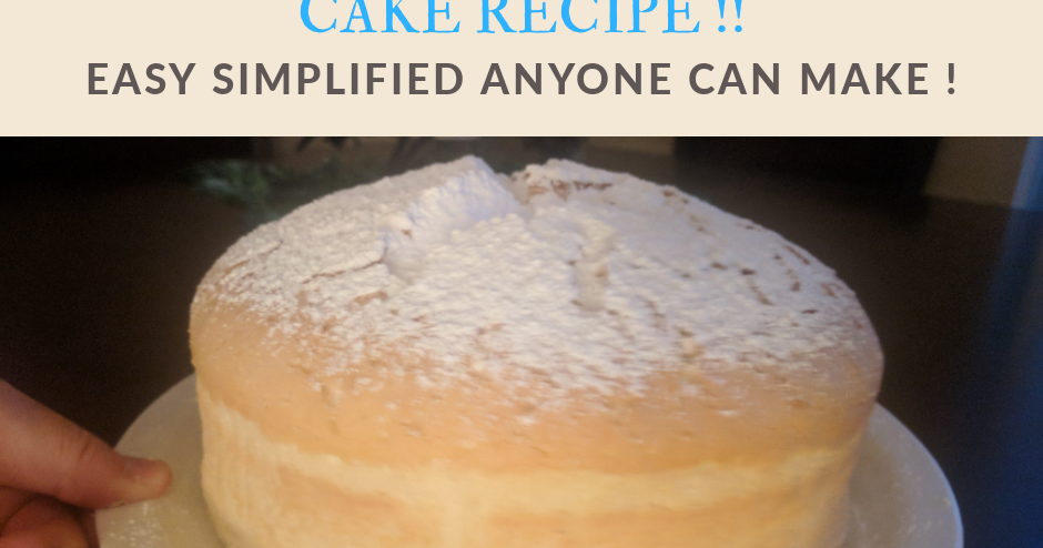 Recipe For Japanese Jiggly Cake: Jiggly Japanese Cotton Cake