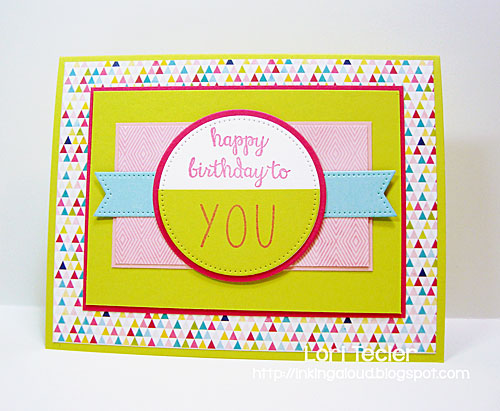 Bright Birthday card-designed by Lori Tecler/Inking Aloud-stamps from Reverse Confetti