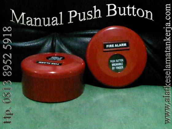 MANUAL CALL POINT / MANUAL PUSH BUTTON / MANUAL BREAK GLASS