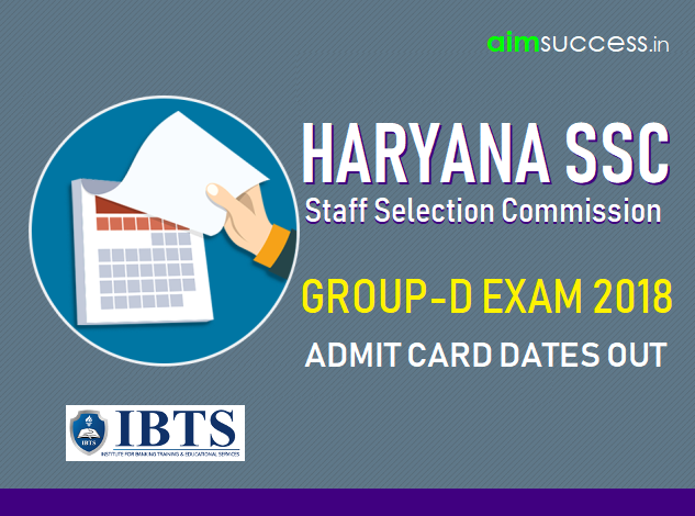 HSSC Group D Admit Card Dates 2018 Out – Check Official Notice !