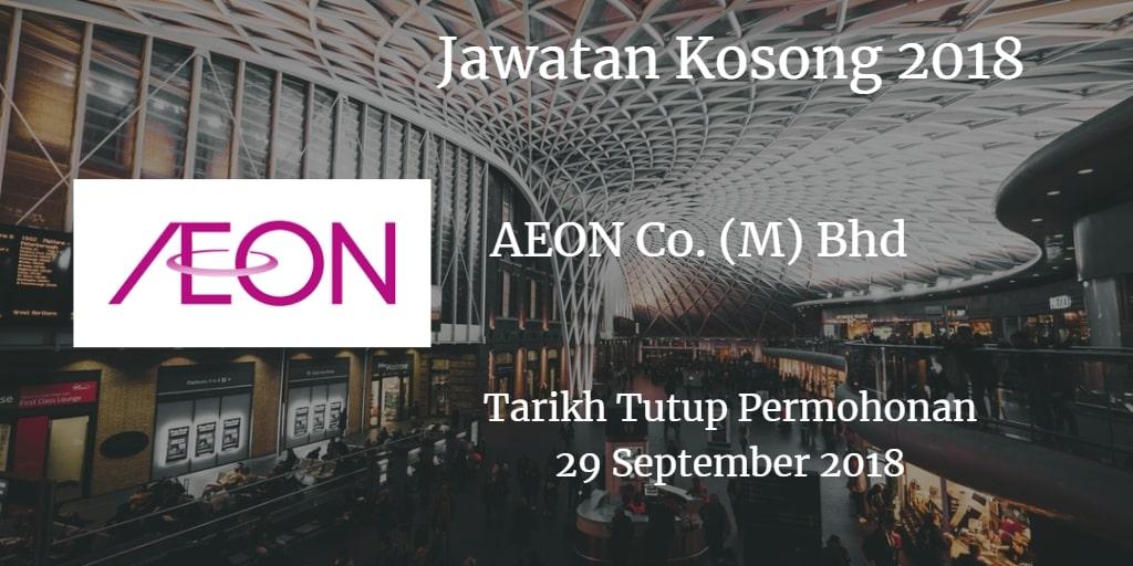 Jawatan Kosong AEON Co. (M) Bhd 29 September 2018
