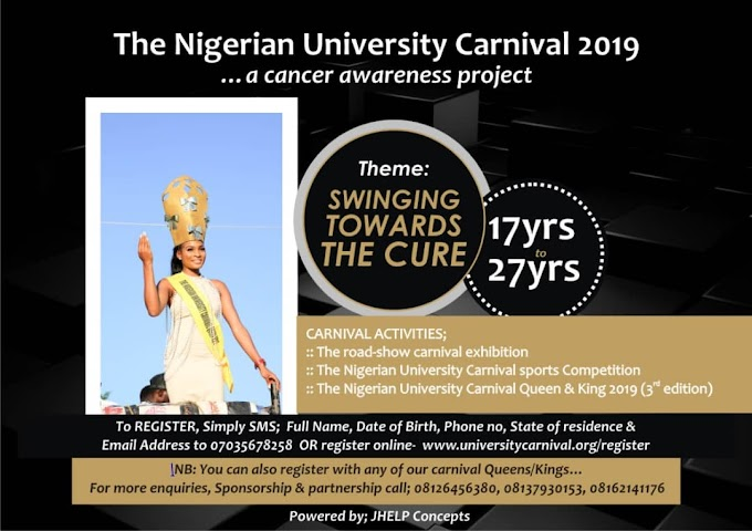 THE NIGERIAN UNIVERSITY CARNIVAL 2019 (...a Cancer Awareness Carnival)