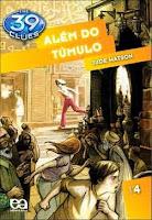 http://perdidoemlivros.blogspot.com.br/2014/07/resenha-39-clues-alem-do-tumulo.html