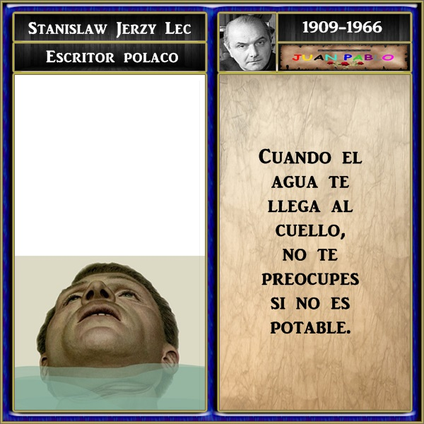 FRASES ILUSTRADAS Y AUTOR: FRASES ILUSTRADAS ( Stanislaw ...